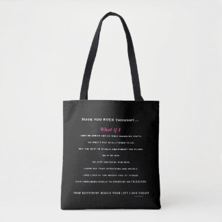 What If I... Tote Bag