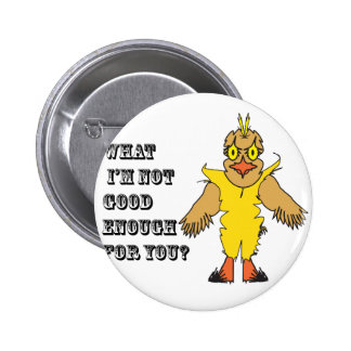 What I'm not good enough for you.ai Pin