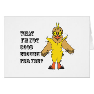 What I'm not good enough for you.ai Greeting Card