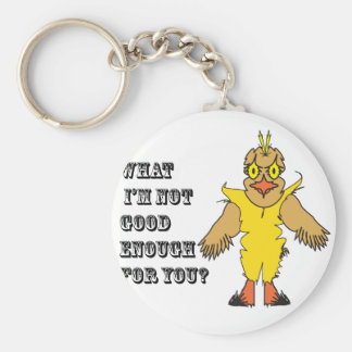 What I'm not good enough for you.ai Keychains