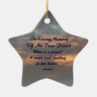What is a friend In Loving Memory Ornament