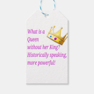 What is a Queen without her King? Gift Tags