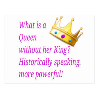 What is a Queen without her King? Postcard