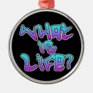 What is Life? Silver-Colored Round Decoration