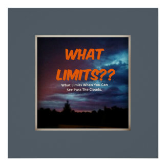 What Limits Poster