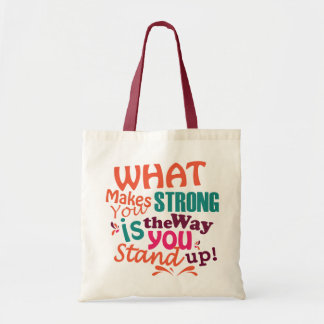 What makes you strong, Tote Bag