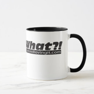 What?! mug