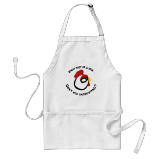 What part of Cluck... Standard Apron