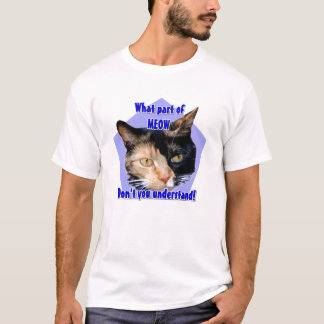 What part of Meow! Calico cat shirt
