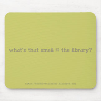 what s that smell the library mouse mat