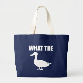 What The Duck Large Tote Bag