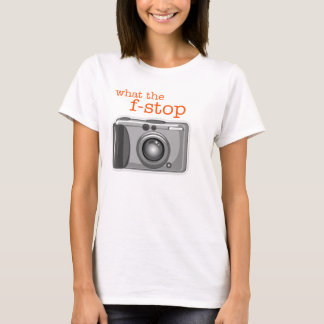 'What the f-Stop' Photography T-Shirt