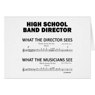What the High School Band Sees Greeting Card
