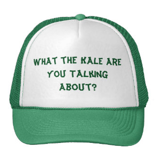 What the Kale Are You Talking About? Hat