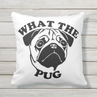 What The Pug Throw Pillow