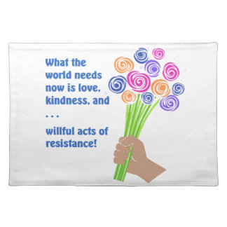 What the world needs now placemat