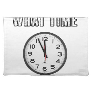 what time is it, clock placemat