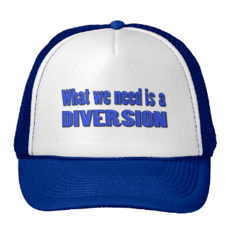 What we need is a diversion cap