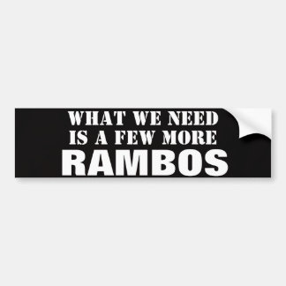 What We Need is a few More Rambos Black Sticker