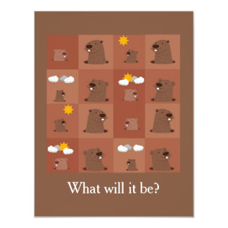 What Will It Be? Groundhog Day Party Invitation