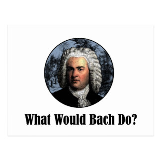 What Would Bach Do? Postcard