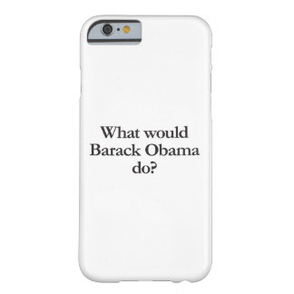 what would barack obama do barely there iPhone 6 case