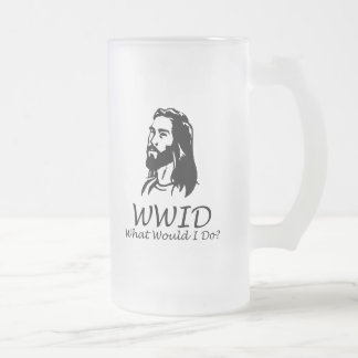 What Would I Do 16 Oz Frosted Glass Beer Mug