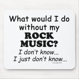 What Would I Do, Rock Music Mousepads