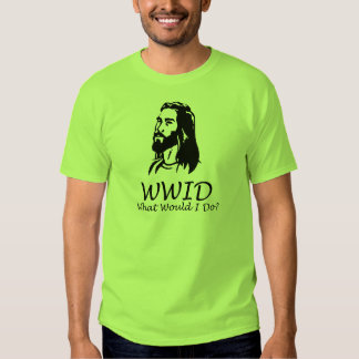 What Would I Do T-shirts