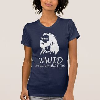 What Would I Do Tees