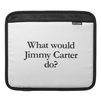 what would jimmy carter do iPad sleeves