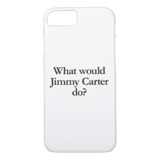 what would jimmy carter do iPhone 7 case