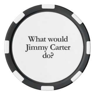 what would jimmy carter do poker chips