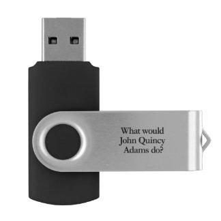 what would john quincy adams do swivel USB 2.0 flash drive