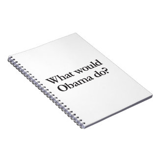 what would obama do spiral note book