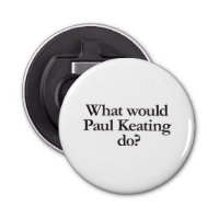 what would paul keating do