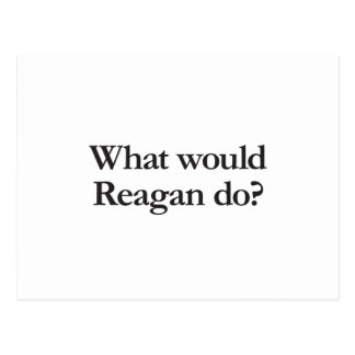 what would reagan do post cards
