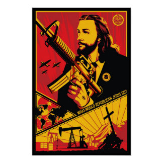 What Would Republican Jesus Do? Poster