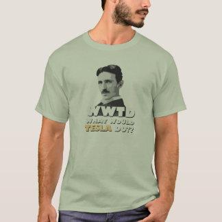 What Would Tesla Do? T-shirt