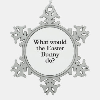 what would the easter bunny do pewter snowflake decoration