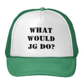 WHAT WOULDJG DO? CAP