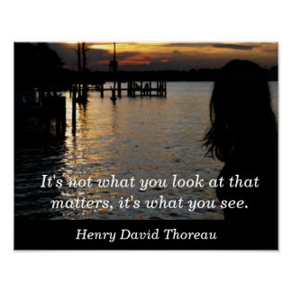 What you see - Henry David Thoreau - art print