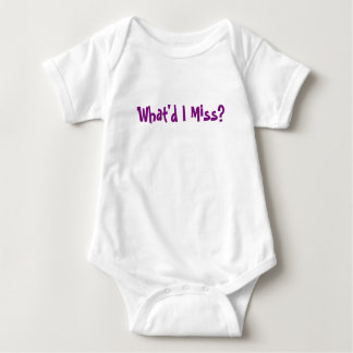 What'd I Miss Baby Item Baby Bodysuit