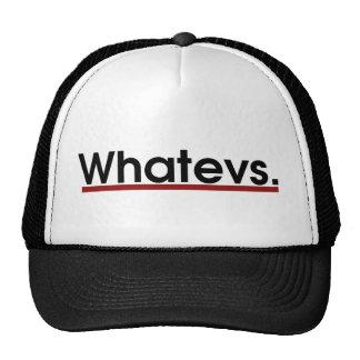 Whatev Hat