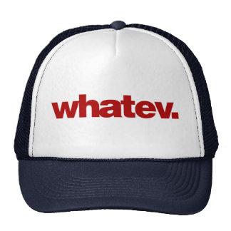 whatev. cap