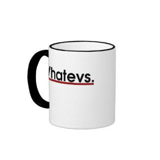 Whatev Ringer Coffee Mug