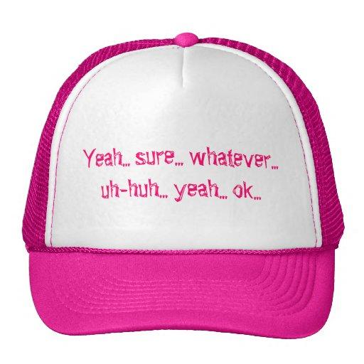 """Whatever"" Attitude Hat"