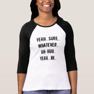 """Whatever"" Attitude T-Shirt"