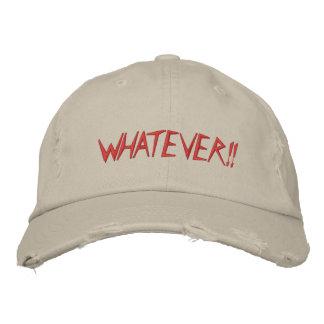 WHATEVER!! EMBROIDERED BASEBALL CAP