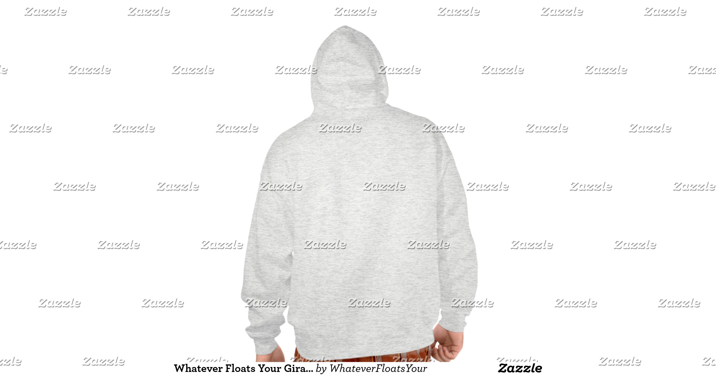 How To Design Your Own Hoodie At Home Whatever Floats Your Giraffe Hoodies Zazzle